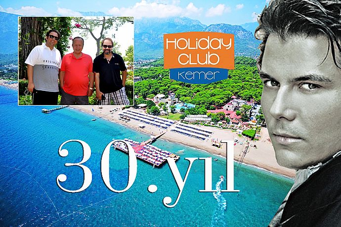 ULUSOY KEMER HOLIDAY CLUB 30 YAŞINDA!